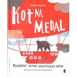 Kot na medal. Prawdziwe historie bohaterskich kotów