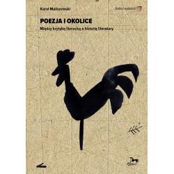 Poezja i okolice. Między krytyką literacką a historią literatury