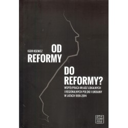 Od reformy do reformy?