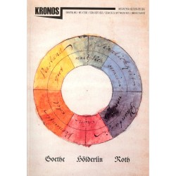 Kronos 1/2018 Goethe, Hölderlin, Roth