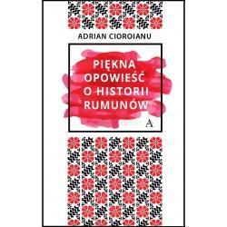 Piękna opowieść o historii Rumunów