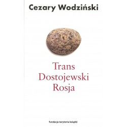 Trans, Dostojewski, Rosja