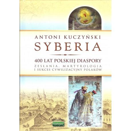 Syberia 400 lat polskiej diaspory