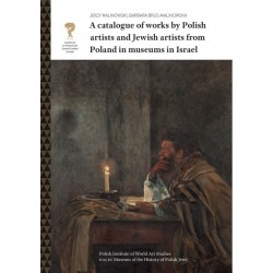 A catalogue of works by Polish artists and Jewish artists from Poland in museums in Israel