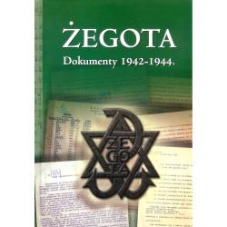 Żegota Dokumenty 1942-1944