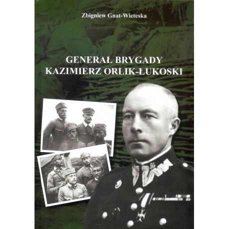 Generał Brygady Kazimierz Orlik-Łukoski