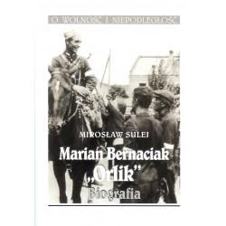 "Marian Bernaciak ""Orlik"". Biografia"