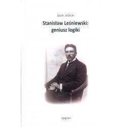 Stanisław Leśniewski: geniusz logiki