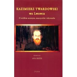 Kazimierz Twardowski we Lwowie.