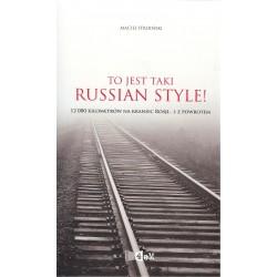 To jest taki Russian Style!
