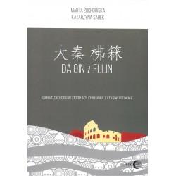 Da Quin i Fulin. Obraz zachodu w źródłach chińskich z I tysiąclecia n.e.