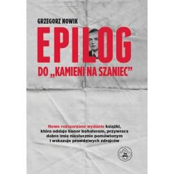 """Epilog do """"Kamieni na szaniec"""" wyd.3"""