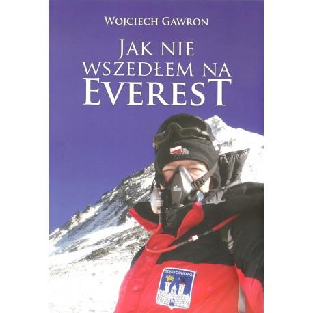 Jak nie wszedłem na Everest