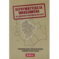 Reprywatyzacja warszawska. Byli urzędnicy przerywają milczenie