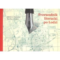 Przewodnik literacki po Łodzi