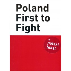 Poland, First to Fight