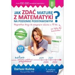 Jak zdać maturę z matematyki na poziomie podstawowym? wyd.2018