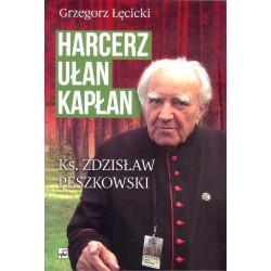 Harcerz ułan kapłan. Ks. Zdzisław Peszkowski