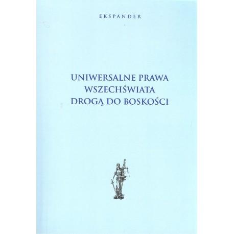 Uniwersalne prawa wszechświata drogą do boskości