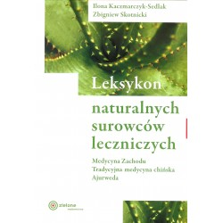 Leksykon naturalnych surowców leczniczych