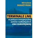 Terminale LNG w polityce energetycznej państw nadbałtyckich UE