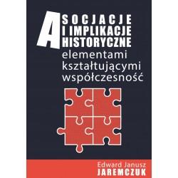 Asocjacje i implikacje historyczne