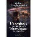 Przygody Pana Krzysztofa Wiszowatego na obczyźnie
