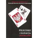 Piłsudski i sanacja - prawda i mity