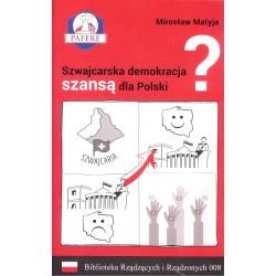 Szwajcarska demokracja szansą dla Polski?