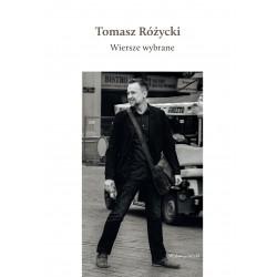 Wiersze wybrane + CD Tomasz Różycki