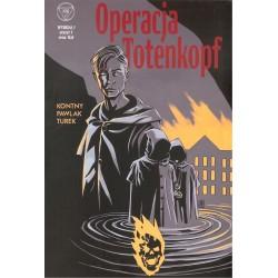 Wydział 7. Operacja Totenkopf 1