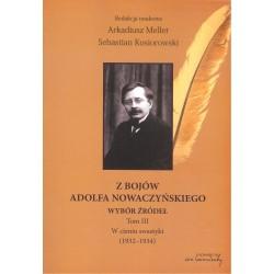Z bojów Adolfa Nowaczyńskiego. Wybór źródeł tom 3