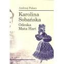 Karolina Sobańska Odeska Mata Hari