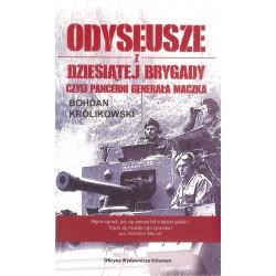 Odyseusze z dziesiątej brygady czyli pancerni generała Maczka