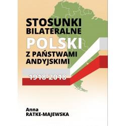 Stosunki bilateralne Polski z państwami andyjskimi 1918-2018