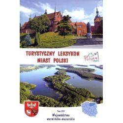 Turystyczny leksykon miast Polski. Województwo warmińsko - mazurskie