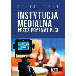 Instytucja medialna przez pryzmat płci