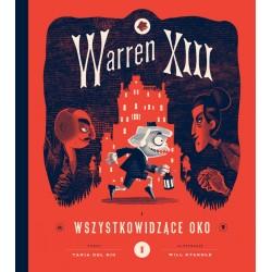 Warren XIII. Wszystkowidzące oko