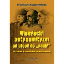 """Niemiecki antysemityzm od utopii do """"nauki"""""""