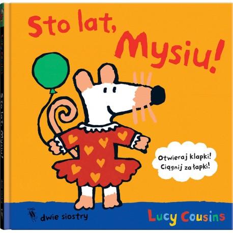 Sto lat, Mysiu!