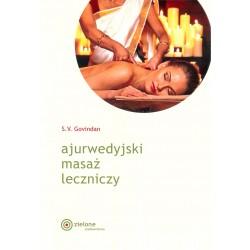 Ajurwedyjski masaż leczniczy wyd.2018