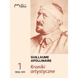 Kroniki artystyczne t.1: 1902–1911