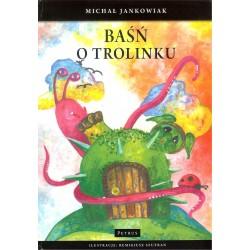 Baśń o Trolinku