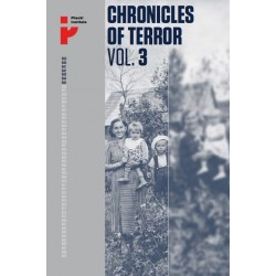 Chronicles of Terror Vol. 3. German occupation in the Radom district