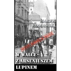 W walce z Arseniuszem Lupinem