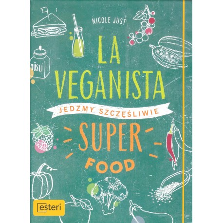 La veganista. Super food