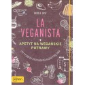 La Veganista. Apetyt na wegańskie potrawy