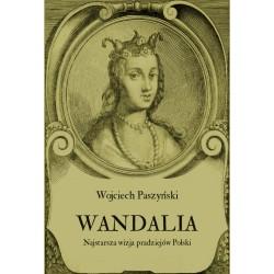 Wandalia. Najstarsza wizja pradziejów Polski