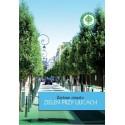 Zielone miasto - zieleń przy ulicach