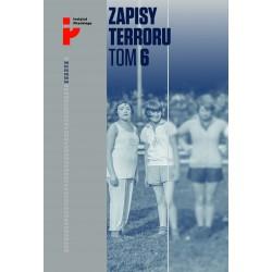 Zapisy Terroru Tom 6. Auschwitz-Birkenau. Los kobiet i dzieci